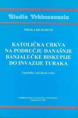 Katolička crkva na području današnje banjalučke biskupije do invazije Turka