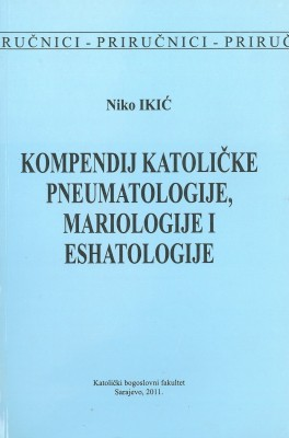 Kompendij katoličke pneumatologije, mariologije i eshatologije