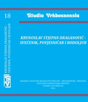 Krunoslav Stjepan Draganović – svećenik, povjesničar i rodoljub