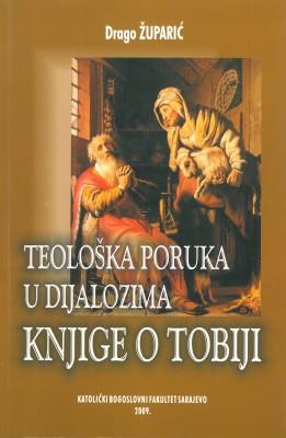 Teološka poruka u dijalozima Knjige o Tobiji