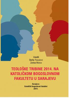 Teološke tribine 2014. na Katoličkom bogoslovnom fakultetu u Sarajevu