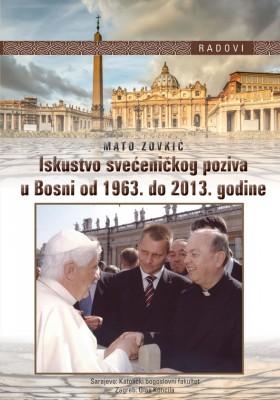 Iskustvo svećeničkog poziva u Bosni od 1963. do 2013. godine