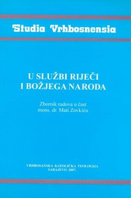 U službi riječi i Božjeg naroda: Zbornik radova u čast mons. dr. Mati Zovkiću